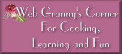 Granny's Corner for cooking, learning and fun